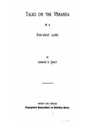 9781535179027: Talks on the Veranda in a Far-Away Land