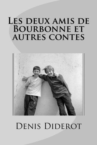 9781535179935: Les deux amis de Bourbonne et autres contes