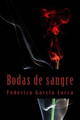 Bodas de Sangre: Garcia Lorca, Federico