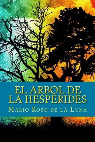 9781535181570: El arbol de la hesperides (Spanish Edition)