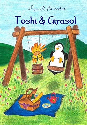 9781535181945: Toshi & Girasol