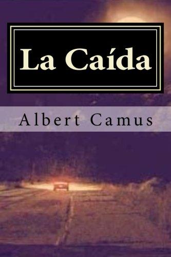 La Caida (Spanish Edition) (Special Edition) (Special: Albert Camus