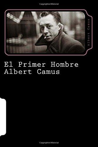 9781535183314: El Primer Hombre (Spanish Edition) (Special Edition) (Special offer)