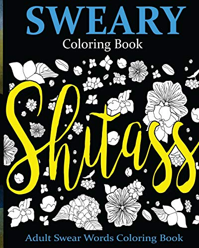 9781535184366: 2: Sweary Coloring Book: Adult Swear Words Coloring Book (Volume 2)