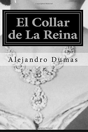 9781535184892: El Collar de La Reina (Spanish Edition) (Special Edition) (Special Offer)