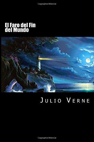 9781535185660: El Faro del Fin del Mundo (Spanish Edition)