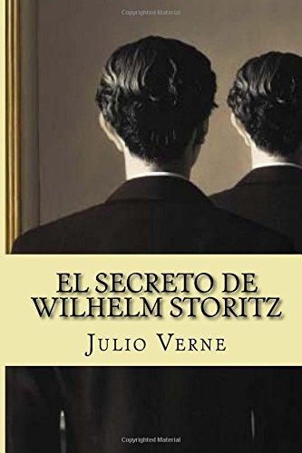 9781535186803: El Secreto de Wilhelm Storitz (Spanish Edition)