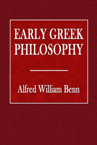 9781535187237: Early Greek Philosophy (Philosophies Ancient and Modern)