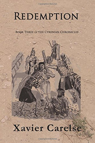 Redemption: Book Three of the Cyrenian Chronicles: Carelse, Dr Xavier Francis