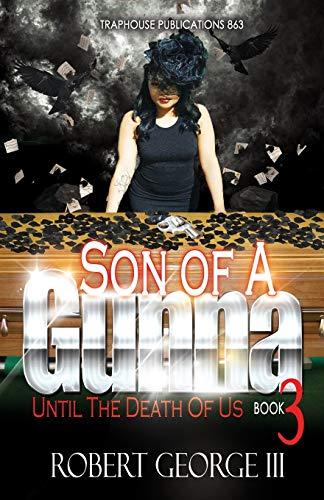9781535188562: Son of A Gunna 3: Until Death Do Us Part
