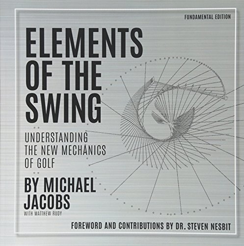 9781535189439: Elements of the Swing: Fundamental Edition