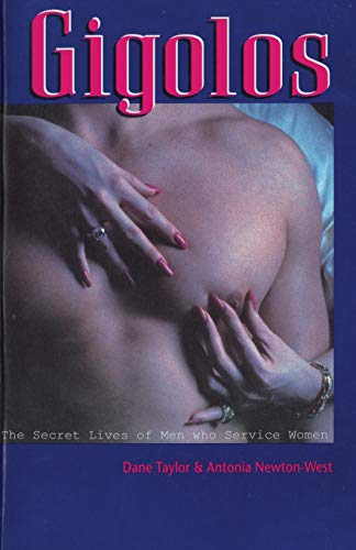 9781535189941: Gigolos: The Secret Lives of Men who Service Women