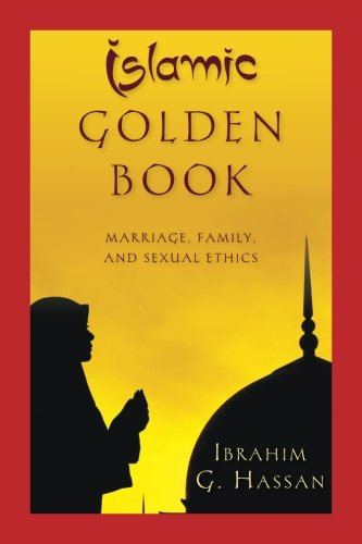 9781535190251: Islamic Golden Book: Marriage, Family, and Sexual Ethics