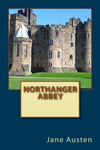 9781535193504: Northanger Abbey
