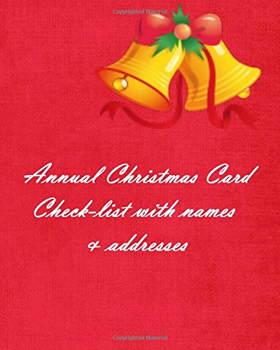 9781535196772: Annual Christmas Card Check-list with names & addresses