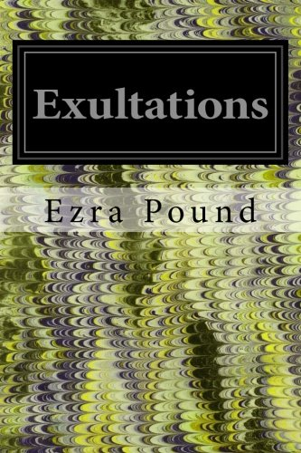 Exultations (Paperback): Ezra Pound