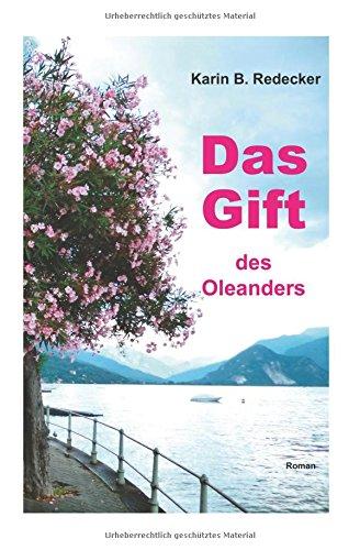 9781535198493: Das Gift des Oleanders
