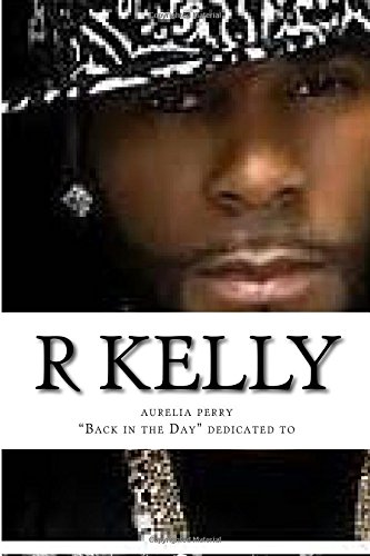 9781535198554: r kelly: back in the day