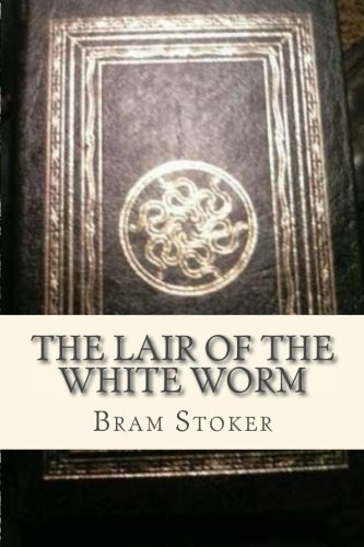 9781535198585: The Lair of the White Worm