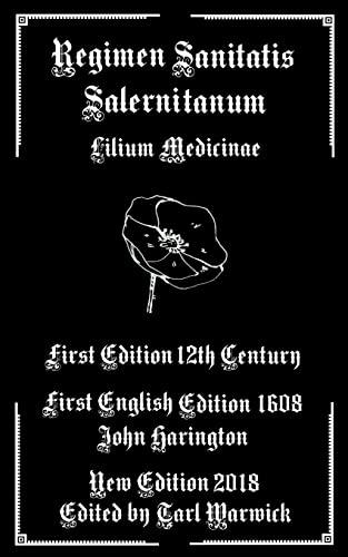 Regimen Sanitatis Salernitanum: Lilium Medicinae (Paperback): Schola Salernitana