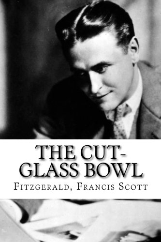 9781535202886: The Cut-Glass Bowl