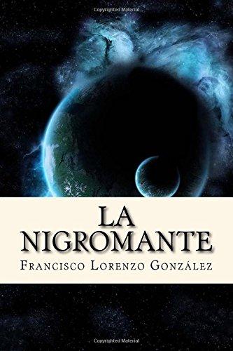 9781535204866: La Nigromante (Spanish Edition)