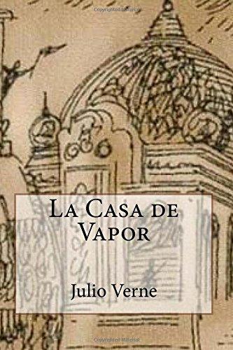 9781535206297: La Casa de Vapor (Spanish Edition)