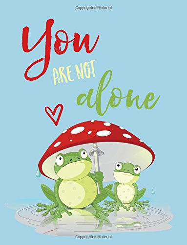 9781535207201: You Are Not Alone: Quote Notebook: Frogs Friendship Notebook Journal (8.5 x 11)