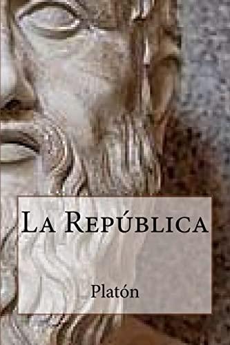 9781535207362: La Republica (Spanish Edition)