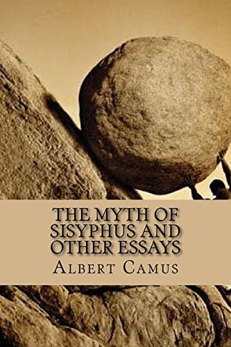 the myth of sisyphus and other essays  9781535208130 the myth of sisyphus and other essays