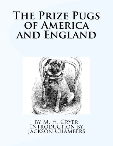 9781535212359: The Prize Pugs of America and England