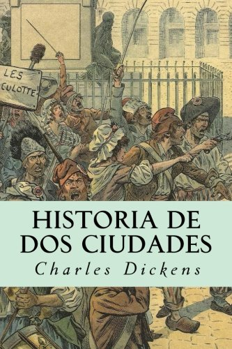 Historia de DOS Ciudades: Dickens, Charles