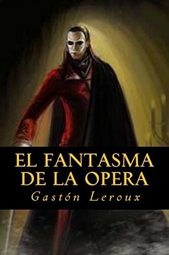 9781535213769: El fantasma de la Opera