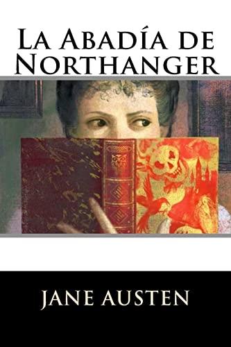 9781535213929: La Abadía de Northanger (Spanish Edition)