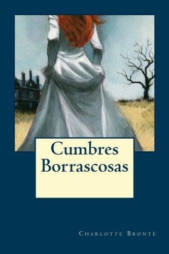 9781535214391: Cumbres Borrascosas
