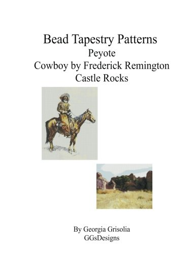 Bead Tapestry Patterns Peyote Cowboy by Frederick Remington Castle Rocks