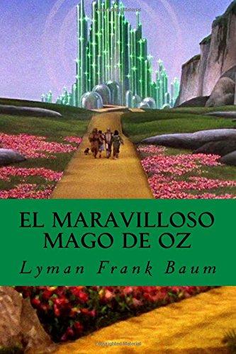 El Maravilloso Mago de Oz (Spanish Edition): Baum, Lyman Frank