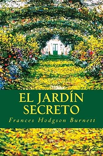 9781535217699: El Jardín Secreto (Spanish Edition)