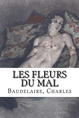Les Fleurs Du Mal (Paperback): Baudelaire Charles