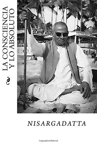 9781535221795: La Consciencia y lo Absoluto (Spanish Edition)