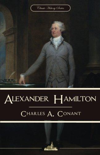 9781535223676: Alexander Hamilton (Classic History Series)