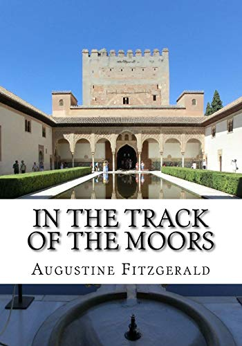 9781535227346: In The Track Of The Moors