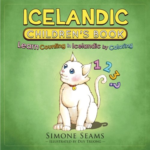 9781535227834: Icelandic Children's Book: Learn Counting in Icelandic by Coloring