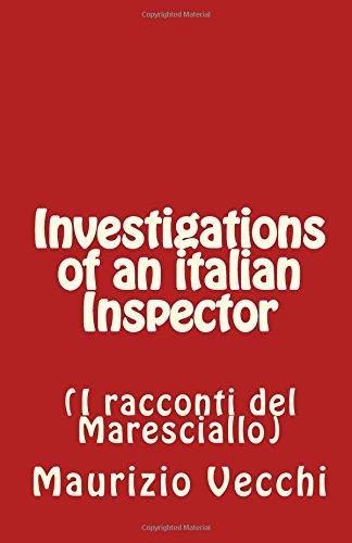 Investigations of an Italian Inspector: I Racconti: Maurizio Vecchi