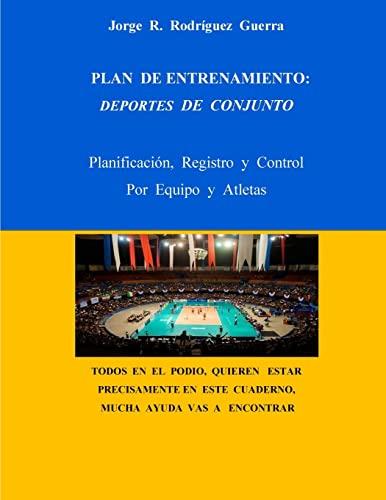 Plan de Entrenamiento: Deportes de Conjunto: Planificacion,: Guerra, Jorge Rafael