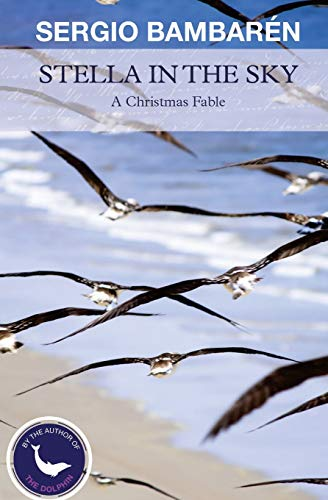 9781535232746: Stella in the Sky: A Christmas Fable