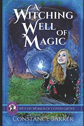9781535233347: A Witching Well of Magic: A Cozy Mystery (Witchy Women of Coven Grove) (Volume 2)