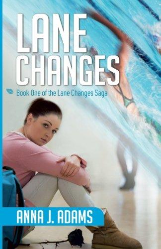 9781535243841: Lane Changes: Book One of the Lane Changes Saga (Volume 1)
