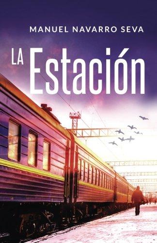 9781535245562: La estación (Spanish Edition)