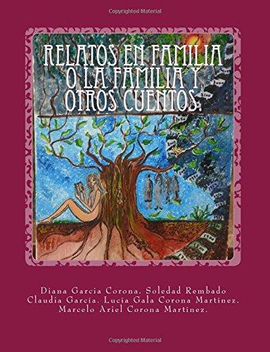 9781535247047: Relatos en familia o la familia y otros cuentos. (Spanish Edition)